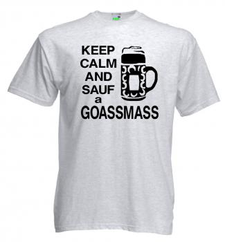 Keep Kalm and sauf a Goaßmaß